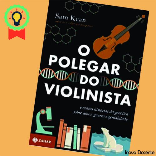 Dica de livro: O polegar do Violinista